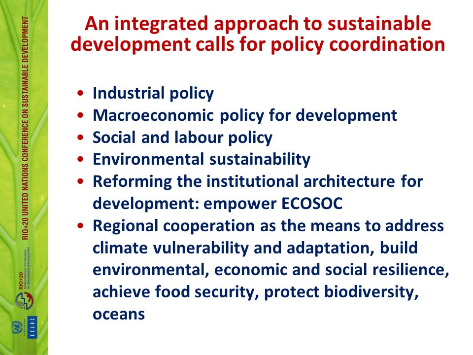 An integrated approach to sustainable development calls for policy coordination