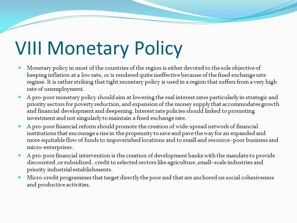 VIII Monetary Policy