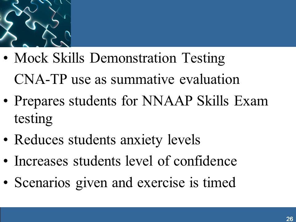 Mock Skills Demonstration Testing CNA-TP use as summative evaluation