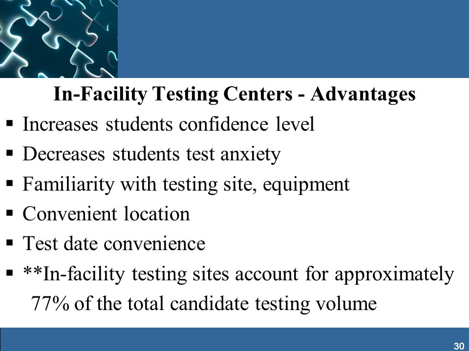 In-Facility Testing Centers - Advantages