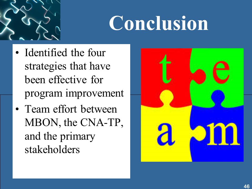 Conclusion Identified the four strategies that have been effective for program improvement.