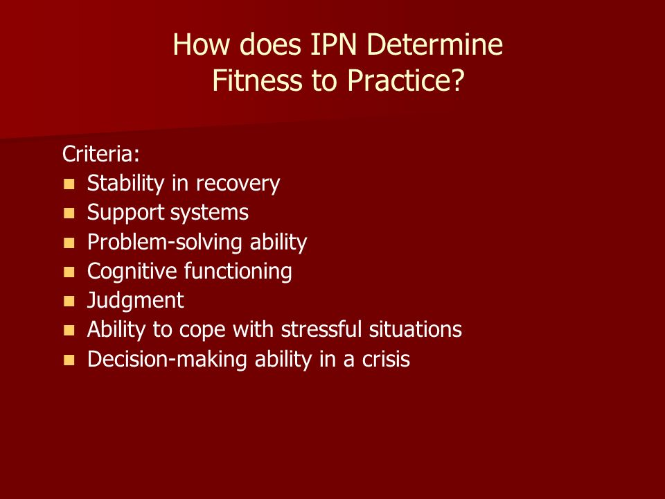 How does IPN Determine Fitness to Practice