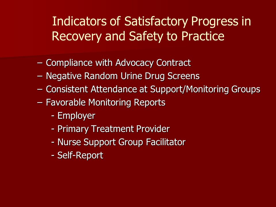 Indicators of Satisfactory Progress in Recovery and Safety to Practice