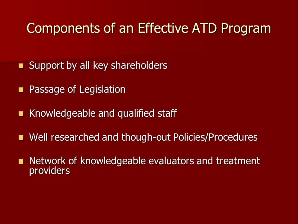 Components of an Effective ATD Program