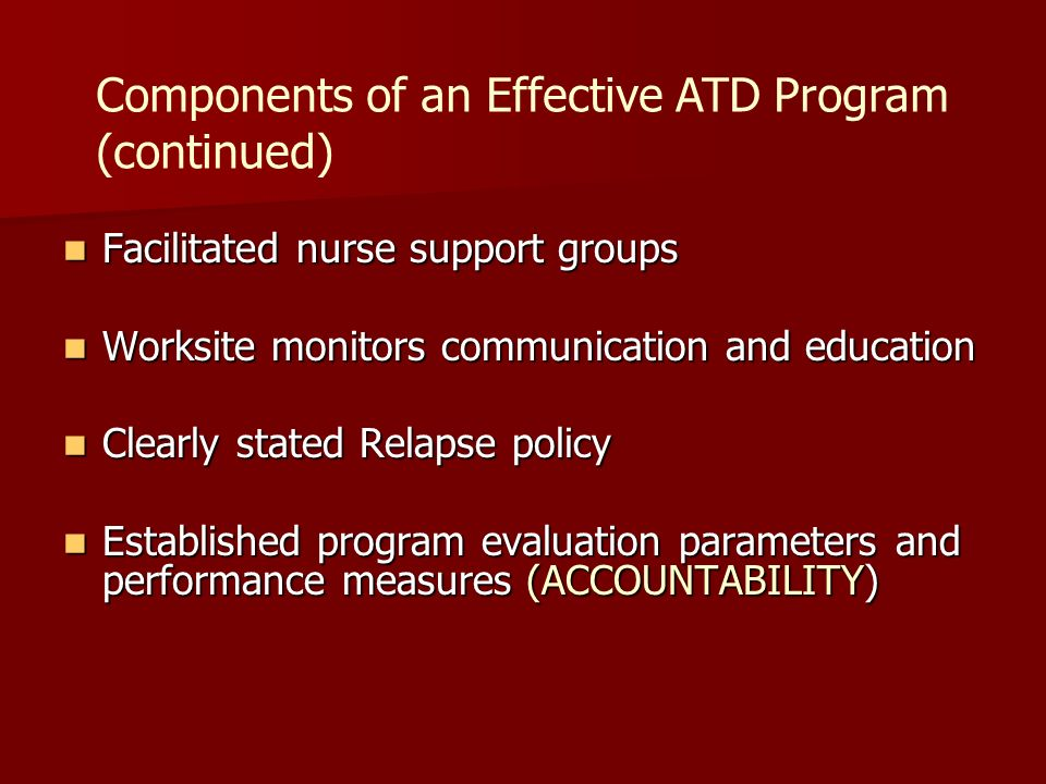 Components of an Effective ATD Program (continued)