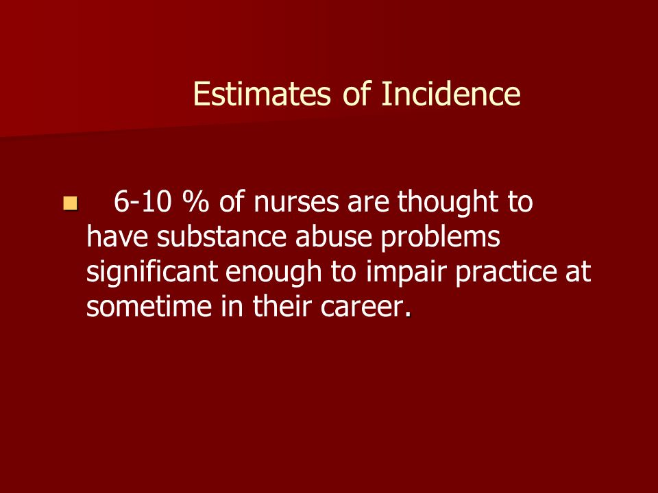 Estimates of Incidence