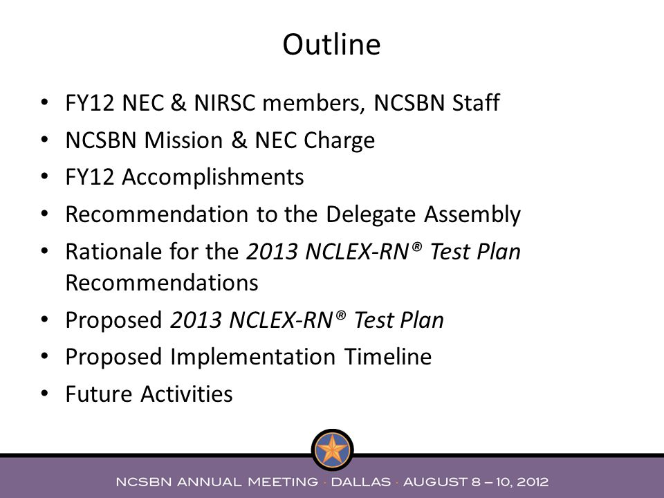 Outline FY12 NEC & NIRSC members, NCSBN Staff
