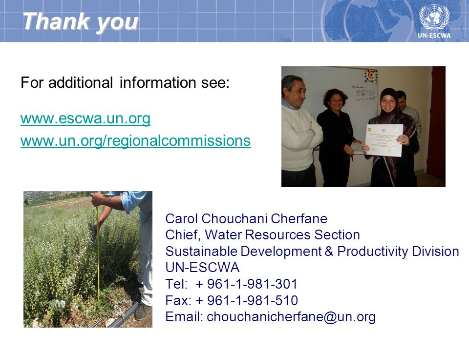 Thank you For additional information see: www.escwa.un.org