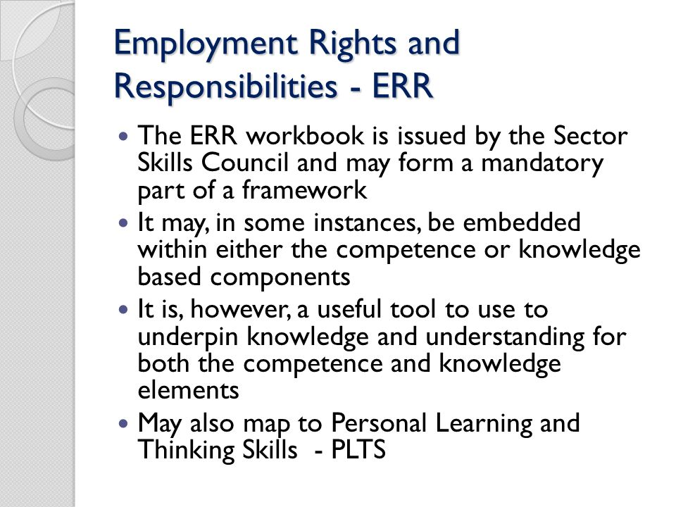 Employment Rights and Responsibilities - ERR