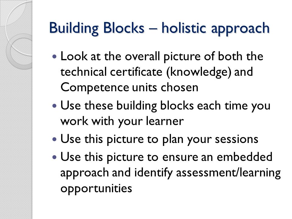 Building Blocks – holistic approach