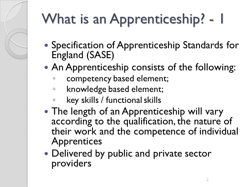 What is an Apprenticeship - 1