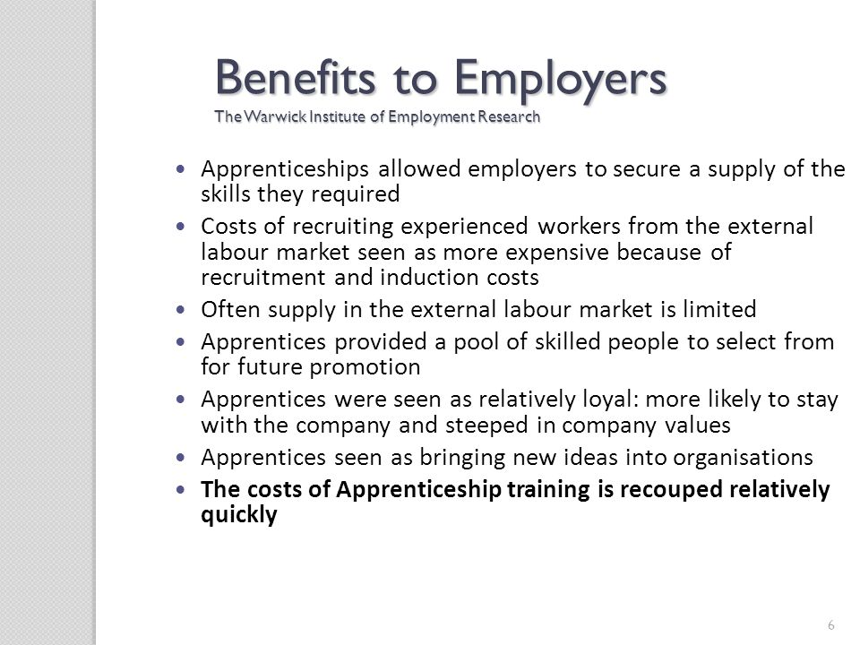 Benefits to Employers The Warwick Institute of Employment Research