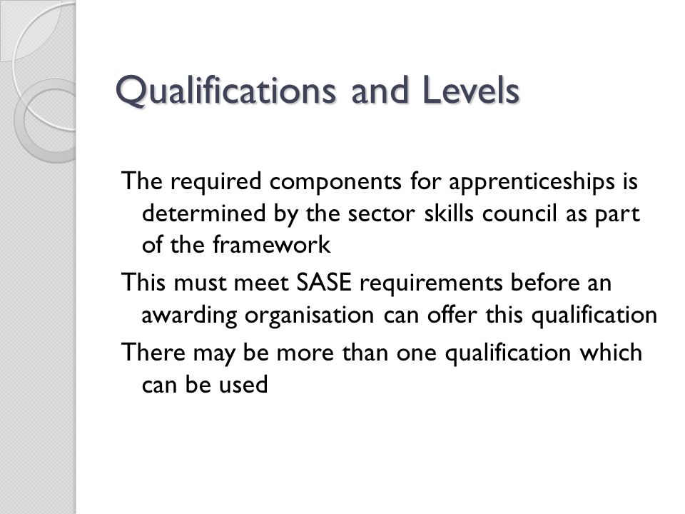 Qualifications and Levels
