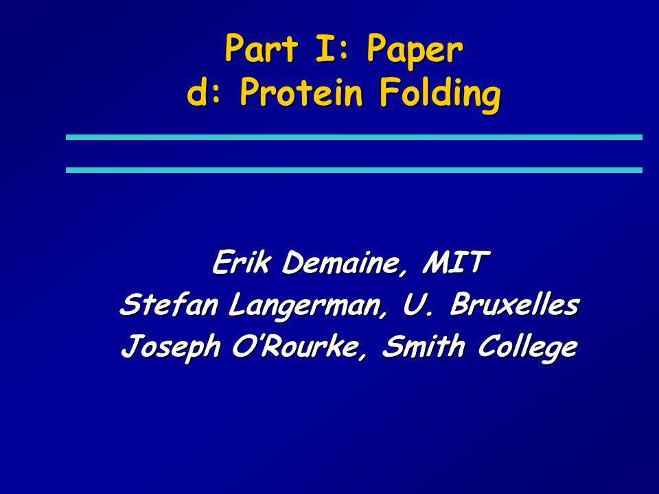 Part I: Paper d: Protein Folding