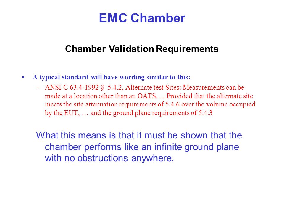 Chamber Validation Requirements