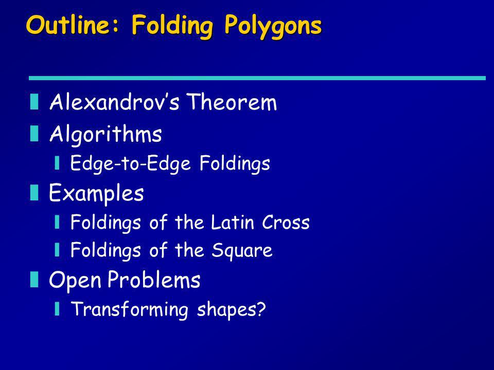 Outline: Folding Polygons