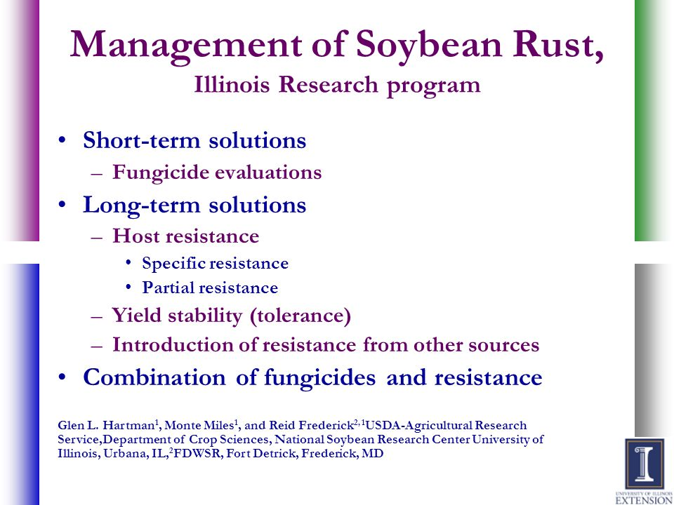Management of Soybean Rust, Illinois Research program