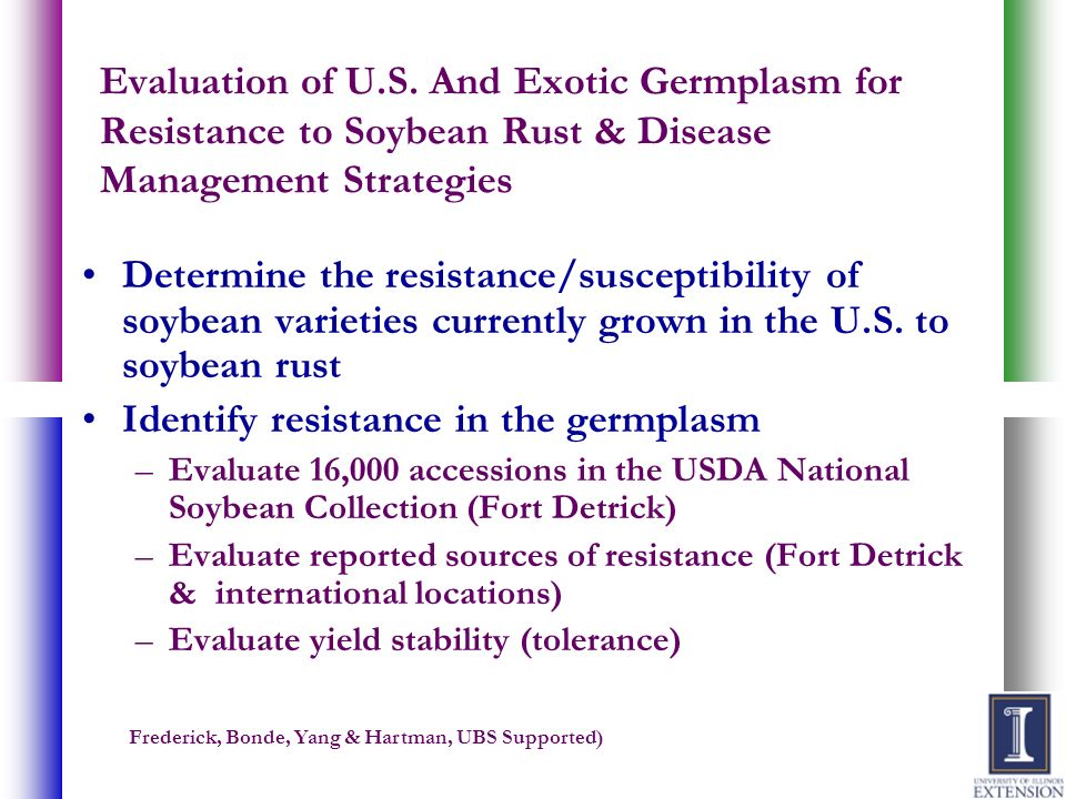 Evaluation of U.S. And Exotic Germplasm for Resistance to Soybean Rust & Disease Management Strategies