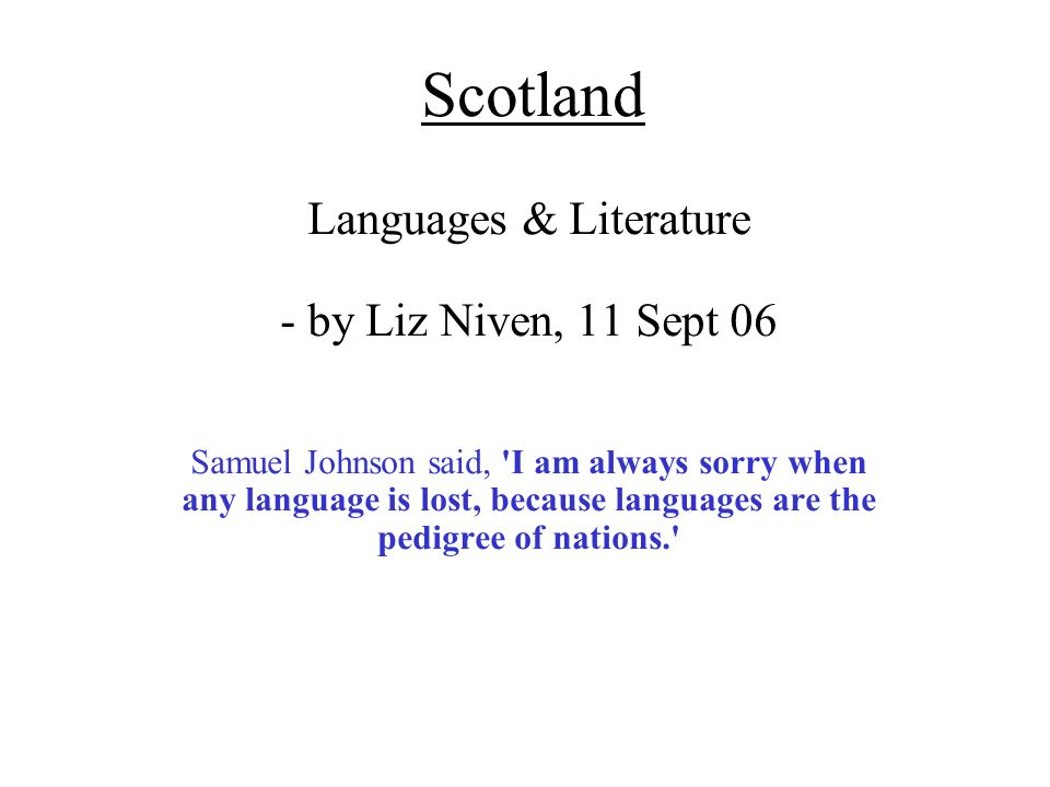 Languages & Literature - by Liz Niven, 11 Sept 06
