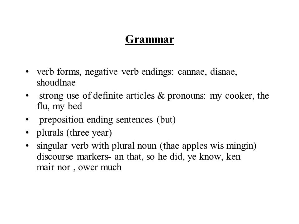 Grammar verb forms, negative verb endings: cannae, disnae, shoudlnae