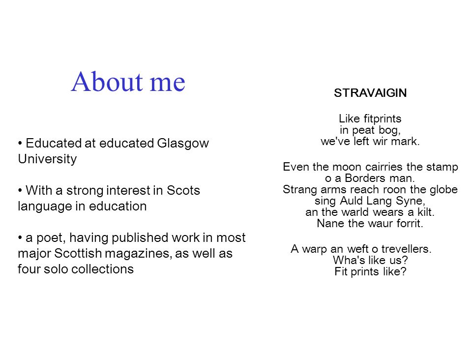 About me Educated at educated Glasgow University
