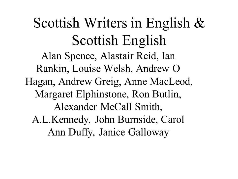 Scottish Writers in English & Scottish English