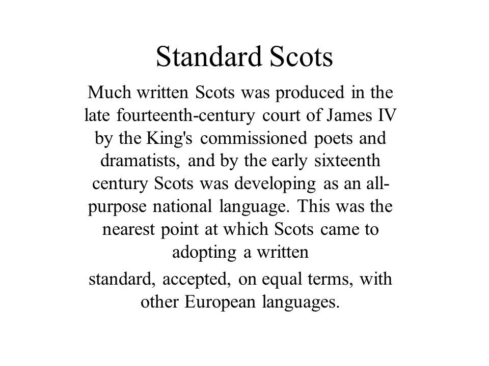 standard, accepted, on equal terms, with other European languages.