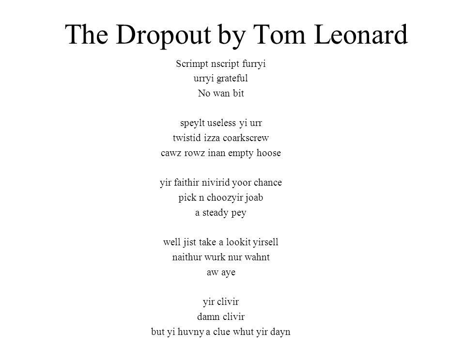 The Dropout by Tom Leonard