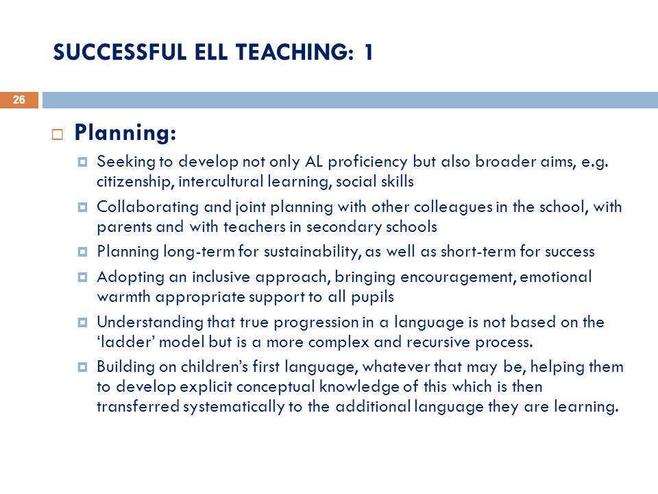 SUCCESSFUL ELL TEACHING: 1