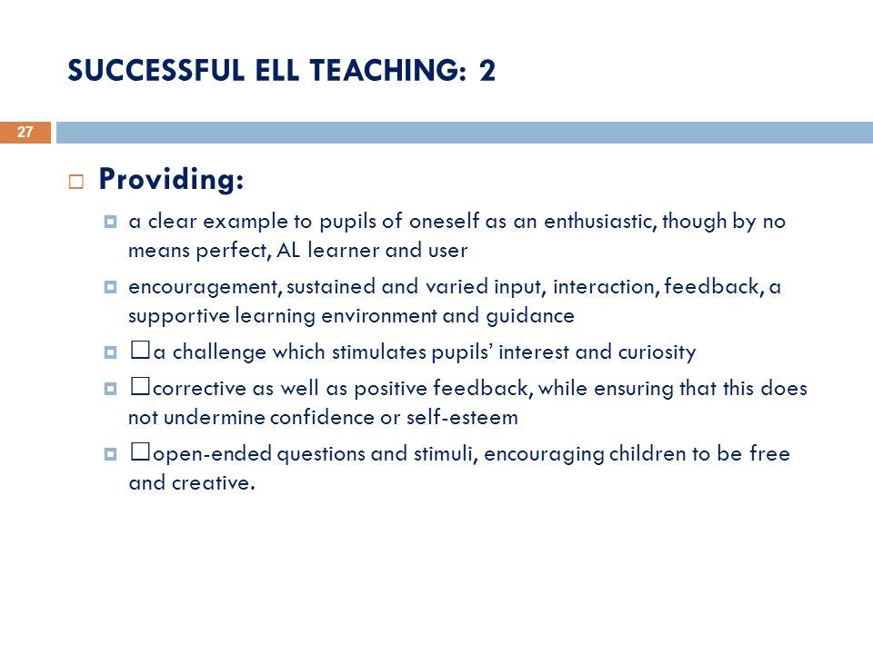 SUCCESSFUL ELL TEACHING: 2