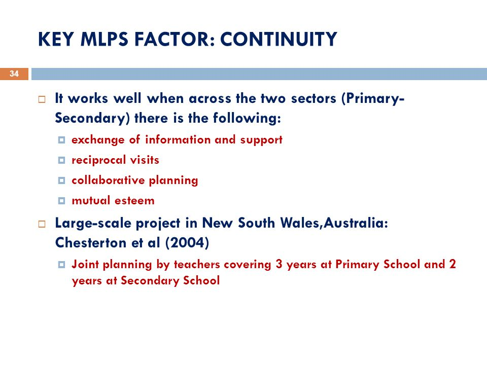 KEY MLPS FACTOR: CONTINUITY