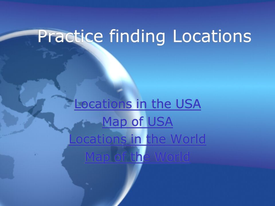 Practice finding Locations