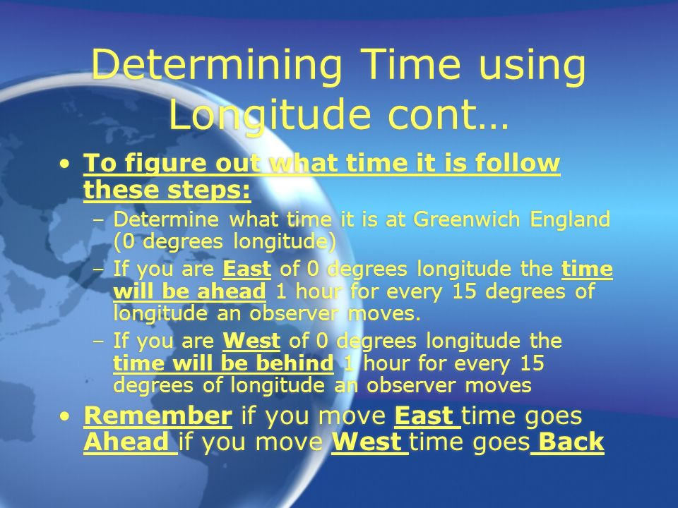 Determining Time using Longitude cont…