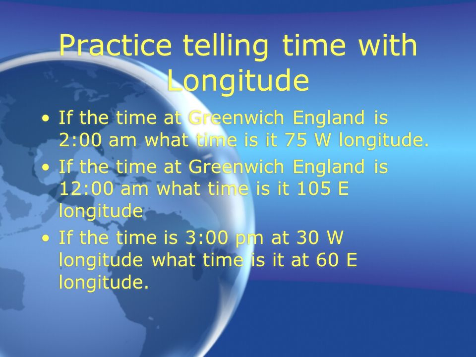 Practice telling time with Longitude