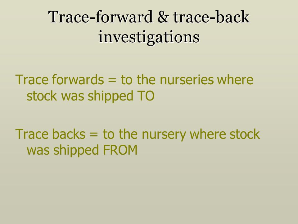 Trace-forward & trace-back investigations