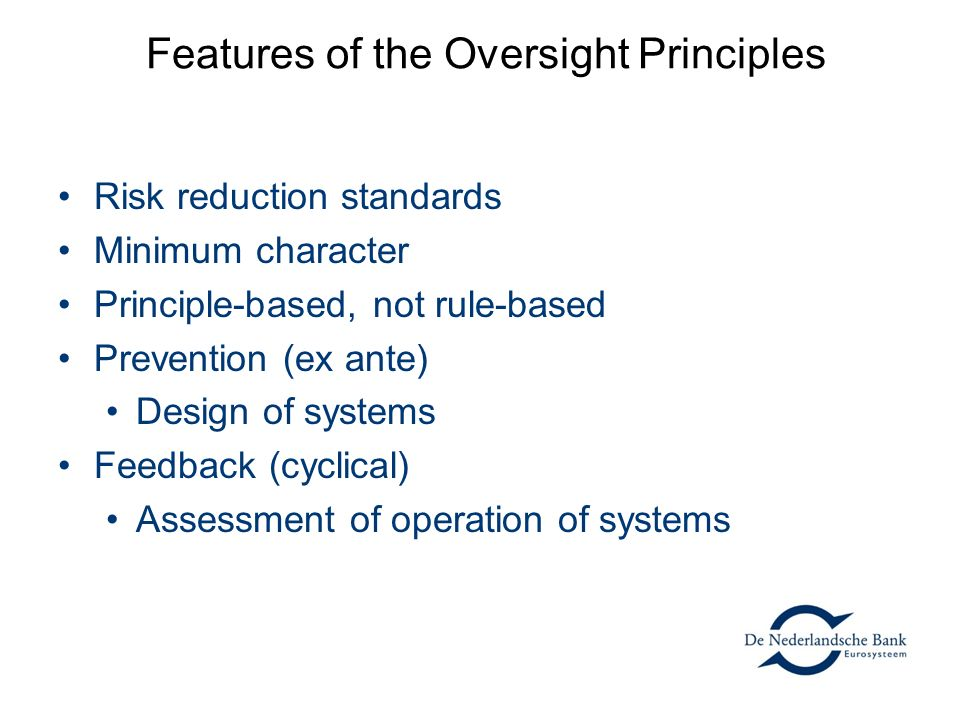 Features of the Oversight Principles