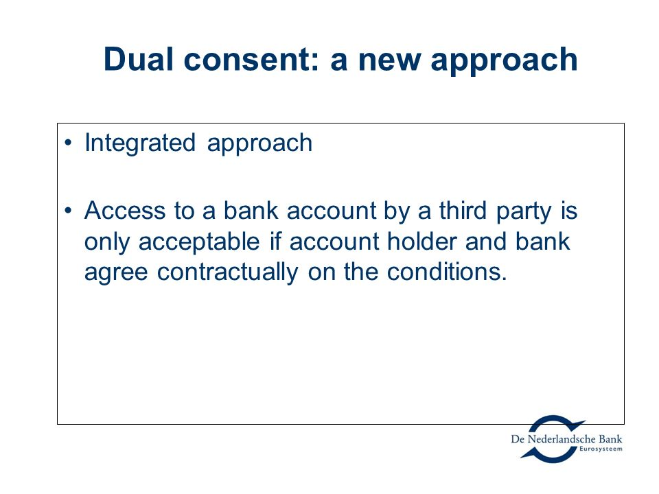 Dual consent: a new approach