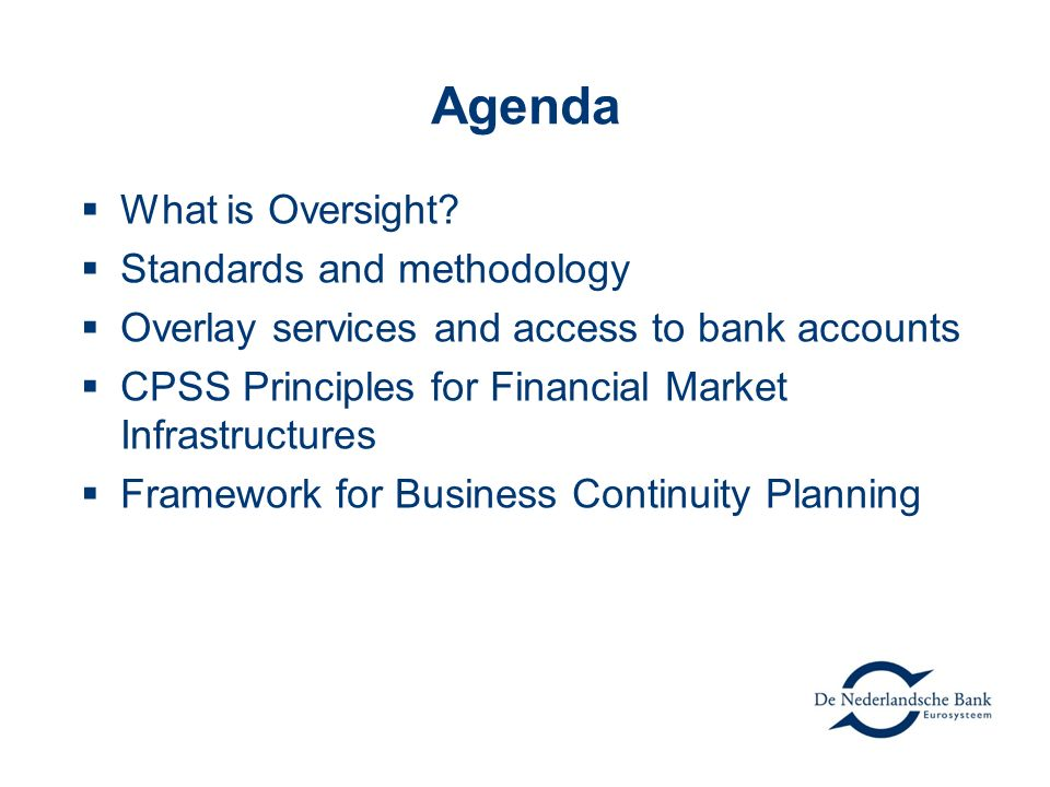 Agenda What is Oversight Standards and methodology