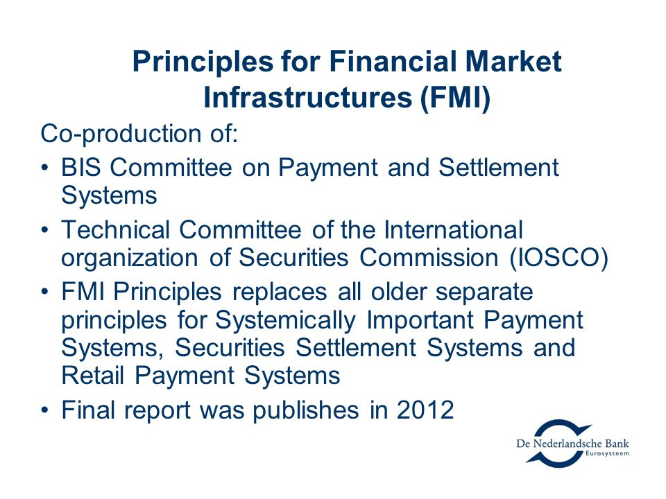 Principles for Financial Market Infrastructures (FMI)