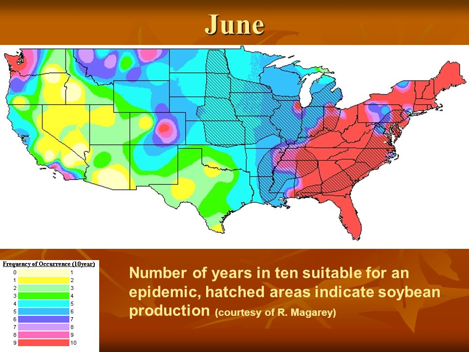 June Number of years in ten suitable for an epidemic, hatched areas indicate soybean production (courtesy of R.