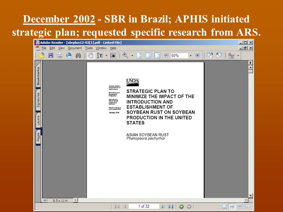 December SBR in Brazil; APHIS initiated strategic plan; requested specific research from ARS.
