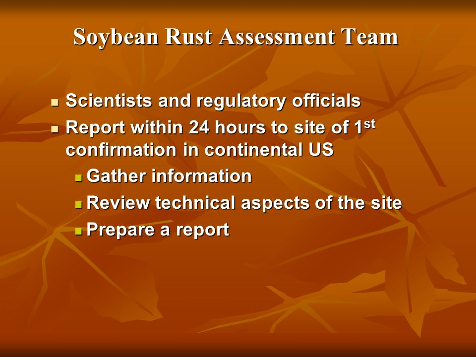 Soybean Rust Assessment Team