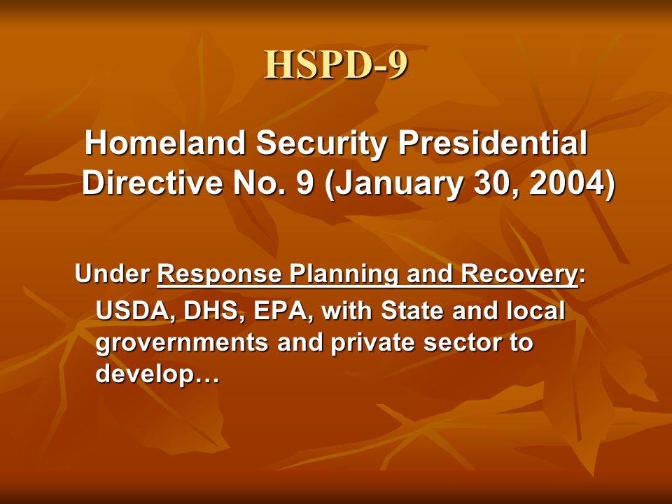 Homeland Security Presidential Directive No. 9 (January 30, 2004)