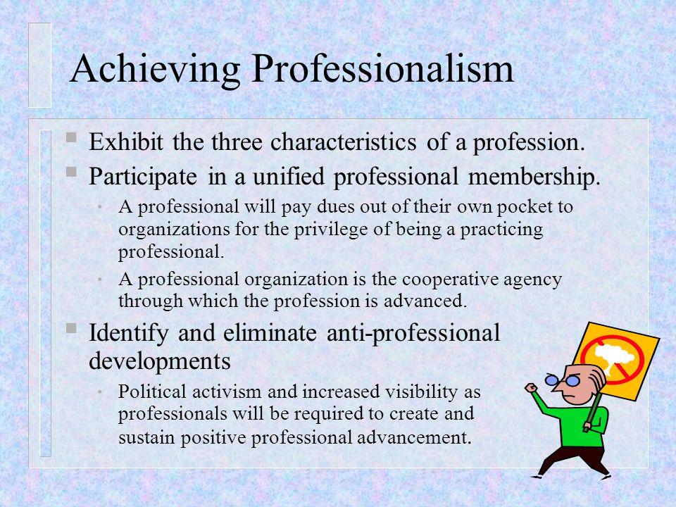 Achieving Professionalism