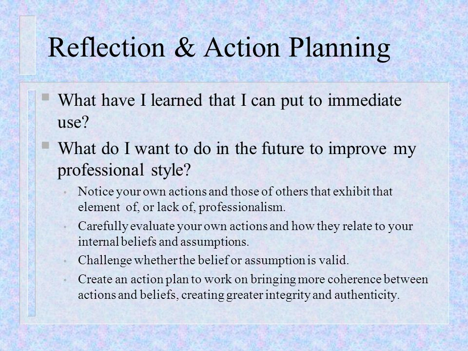 Reflection & Action Planning