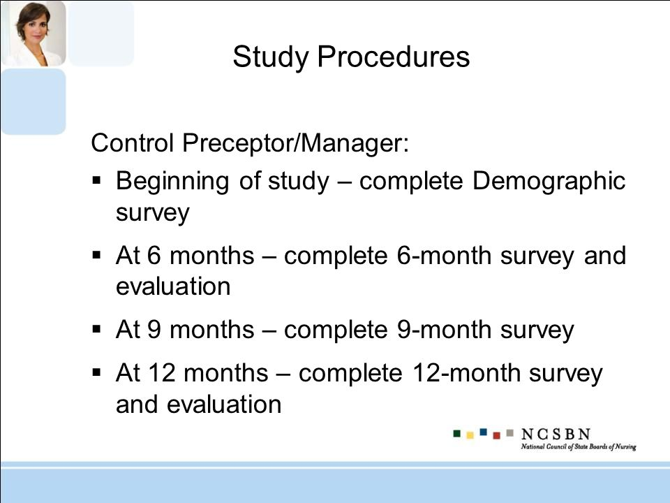 Study Procedures Control Preceptor/Manager: