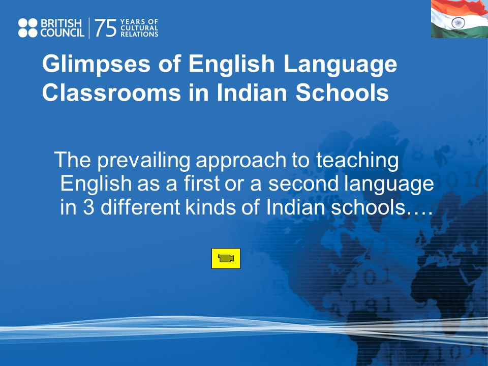 Glimpses of English Language Classrooms in Indian Schools