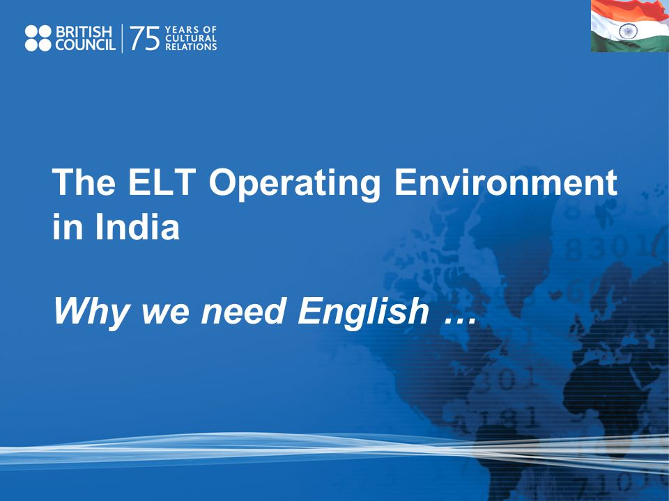 The ELT Operating Environment in India