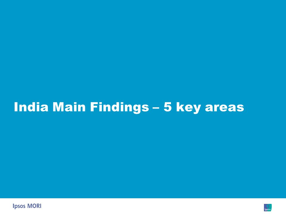 India Main Findings – 5 key areas