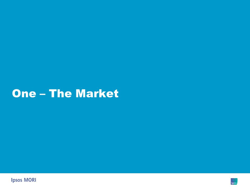 One – The Market